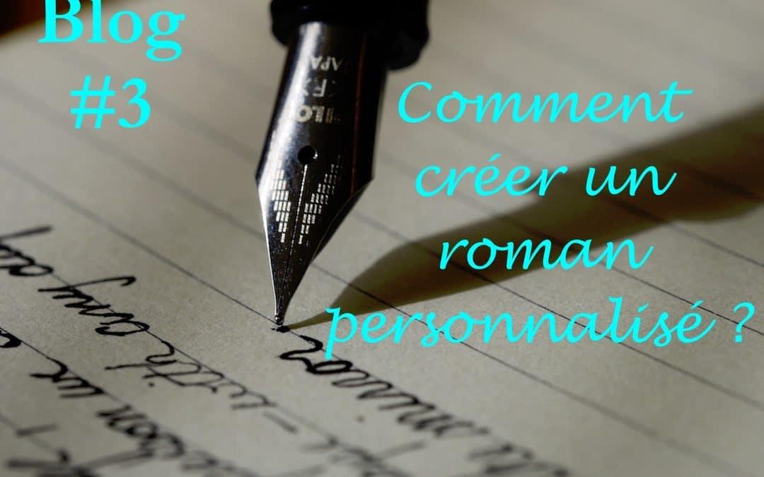 Comment créer un roman personnalisé ?
