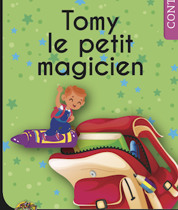 Livre personnalisé Tomy le petit magicien-254x360-PNG Mon Roman Personnalisé www.roman-personnalise.fr
