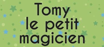 Tomy le petit magicien livre personnalisé garçon