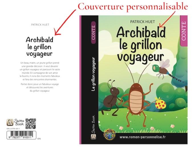 Couverture personnalisable roman personnalisé Archibald Le grillon voyageur