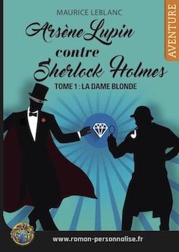livre-personnalisé-arsene-lupin-contre-sherlock-holmes-360x255 roman personnalisé aventure