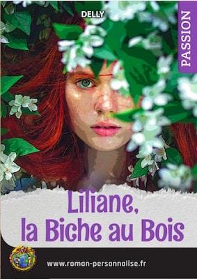 livre personnalisé passion/amour/sentiments La biche au bois personnalisé pour Liliane