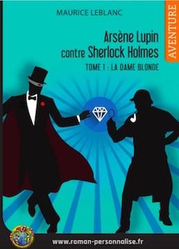 livre-personnalisé-arsene-lupin-contre-sherlock-holmes-360x259 roman personnalisé aventure