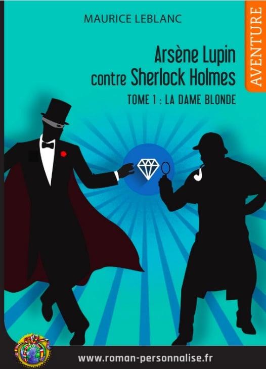 livre-personnalisé-arsene-lupin-contre-sherlock-holmes-525x730 roman personnalisé aventure