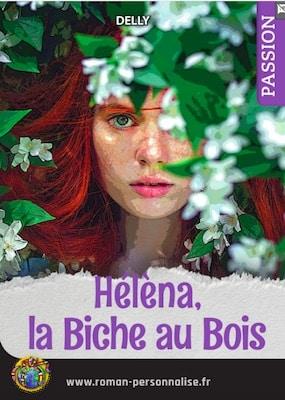 livre personnalisé passion/amour/sentiments La biche au bois personnalisé pour Héléna