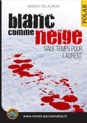 livre personnalisé polar Blanc comme neige personnalisé pour Laurent
