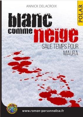 livre personnalisé polar Blanc comme neige personnalisé pour Maura