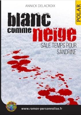 livre personnalisé polar Blanc comme neige personnalisé pour Sandrine