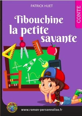 livre personnalisé enfant Clémentine la petite savante personnalisé pour Tibouchine