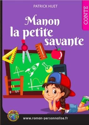 livre personnalisé enfant Clémentine la petite savante personnalisé pour Manon