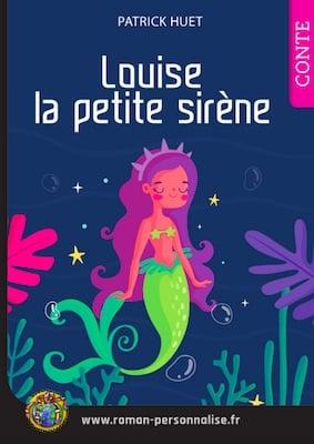 livre personnalisé enfant Laetitia la petite sirène personnalisé pour Louise