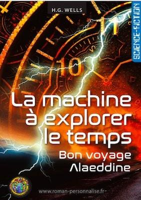 livre personnalisé science-fiction La machine à explorer le temps personnalisé pour Alaeddine