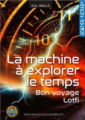 livre personnalisé science-fiction La machine à explorer le temps personnalisé pour Lotfi