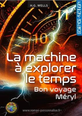 livre personnalisé science-fiction La machine à explorer le temps personnalisé pour Méryl