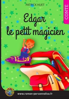 livre personnalisé enfant Tomy le petit magicien personnalisé pour Edgar