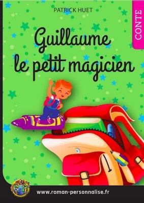 livre personnalisé enfant Tomy le petit magicien personnalisé pour Guillaume