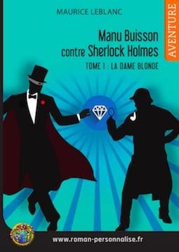 roman personnalisé aventure Arsène Lupin contre Sherlock Holmes vignette Manu 255x360-jpg